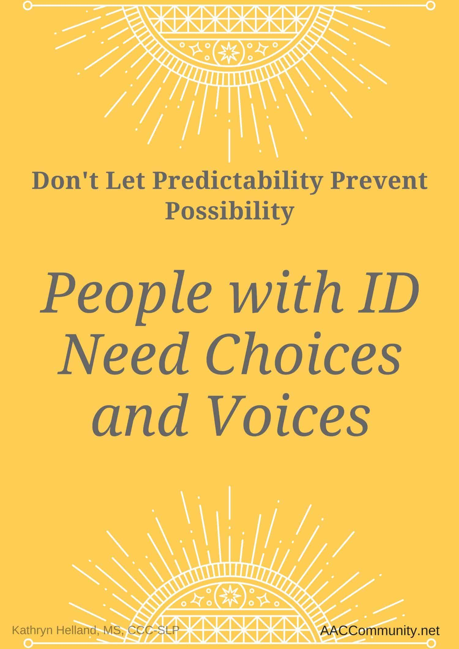 image of poster saying that people with ID need choices and voices