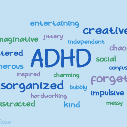 ADHD with many positive and negative attributes