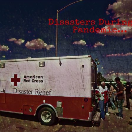 "Image of Red Cross ambulance and text, ""Disaster during the pandemic"""