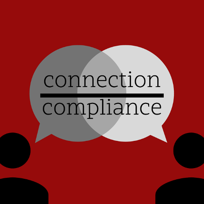 Image of two people talking and in the center says Connection over Compliance.